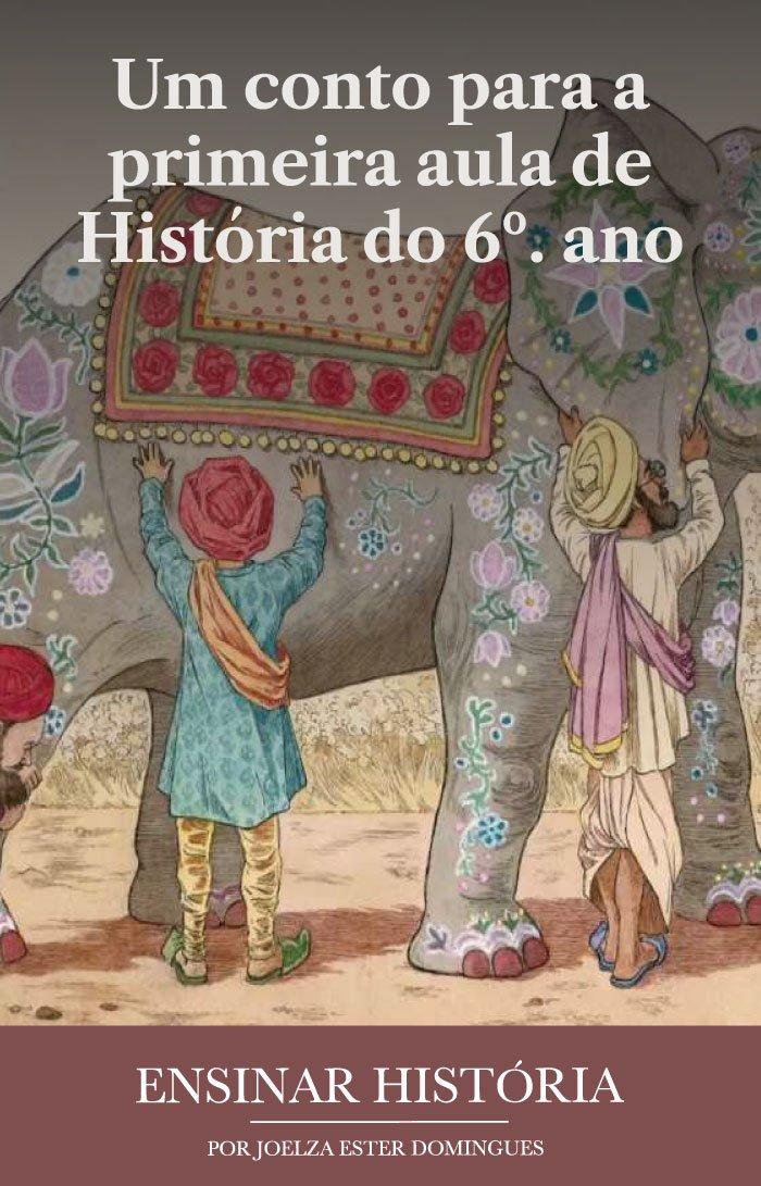 Um conto para a primeira aula de História do 6º. ano